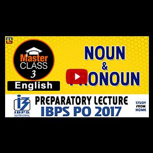 Master Class | Noun & Pronoun | English | Preparatory Lecture 3 | IBPS PO 2017