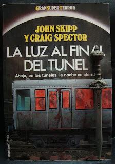 Portada del libro La luz al final del túnel, de John Skipp y Craig Spector