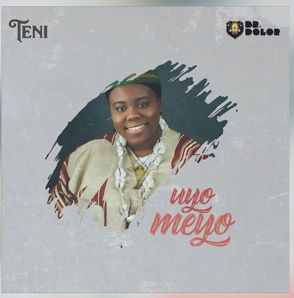 AUDIO SONG: Teni - Uyo Meyo (Official Mp3)