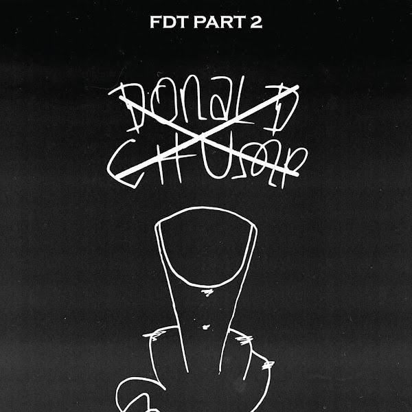 YG - FDT (feat. G-Eazy & Macklemore), Pt. 2 - Single Cover