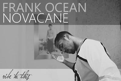 FRANK OCEAN  FEATURING YOUNG CHRIS   quot NOVACANE  REMIX   quot Frank Ocean Young