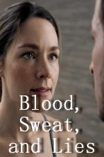 Watch Blood, Sweat, and Lies Online Free 2018 Putlocker