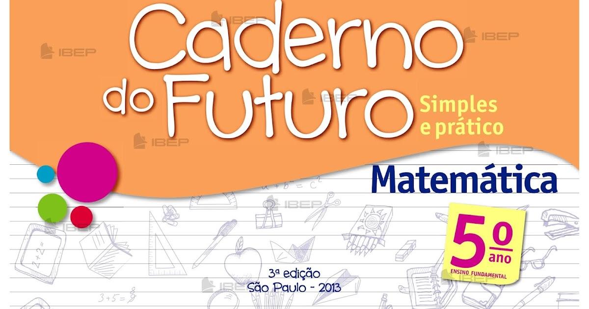 Caderno Do Futuro 5 Ano Matematica Professor Atividades De Matematica