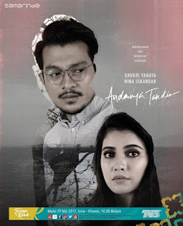 Drama Andainya Takdir Lakonan Shukri Yahaya, Nina Iskandar, Puteri Balqis