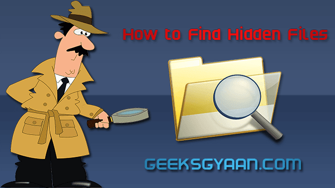 How to find hidden files view hidden files