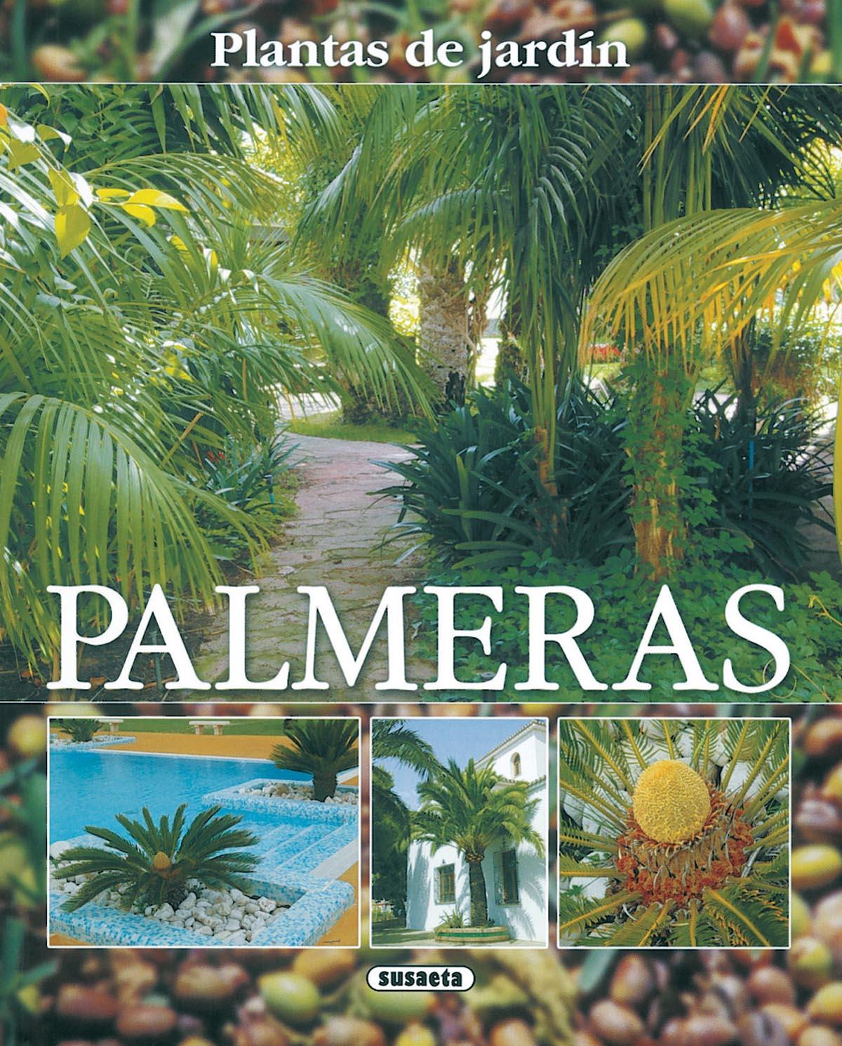 Palmeras plantas de jard n plantukis - Libros sobre jardineria ...