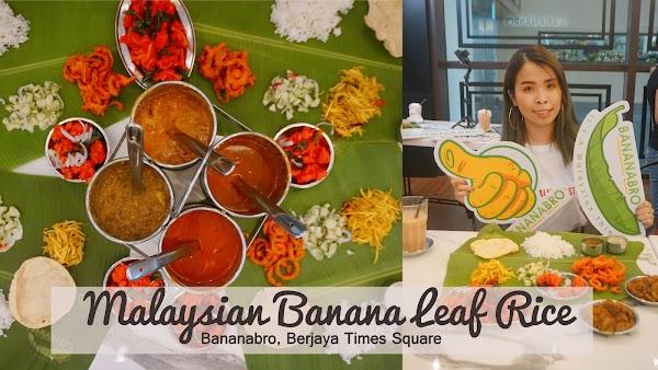 Malaysian Banana Leaf Rice @ BANANABRO, Berjaya Times Square