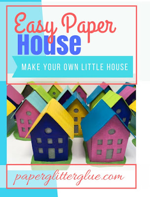 Easy Paper House Pattern free paper template and instructions to make your own easy paper house at paperglitterglue.com