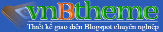 Thiết kế Blogspot, thiết kế giao diện blogspot, thiết kế web bán hàng, thiết kế blogspot bán hàng, thiết kế web/blog chuẩn seo