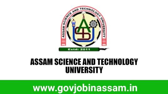 Assam Science And Technology University Recruitment 2018
