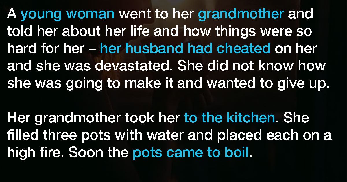 Woman Tells Grandma Her Husband Cheated On Her  Then Her