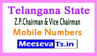 Telangana State Z.P.Chairman & Vice Chairman Mobile Numbers List
