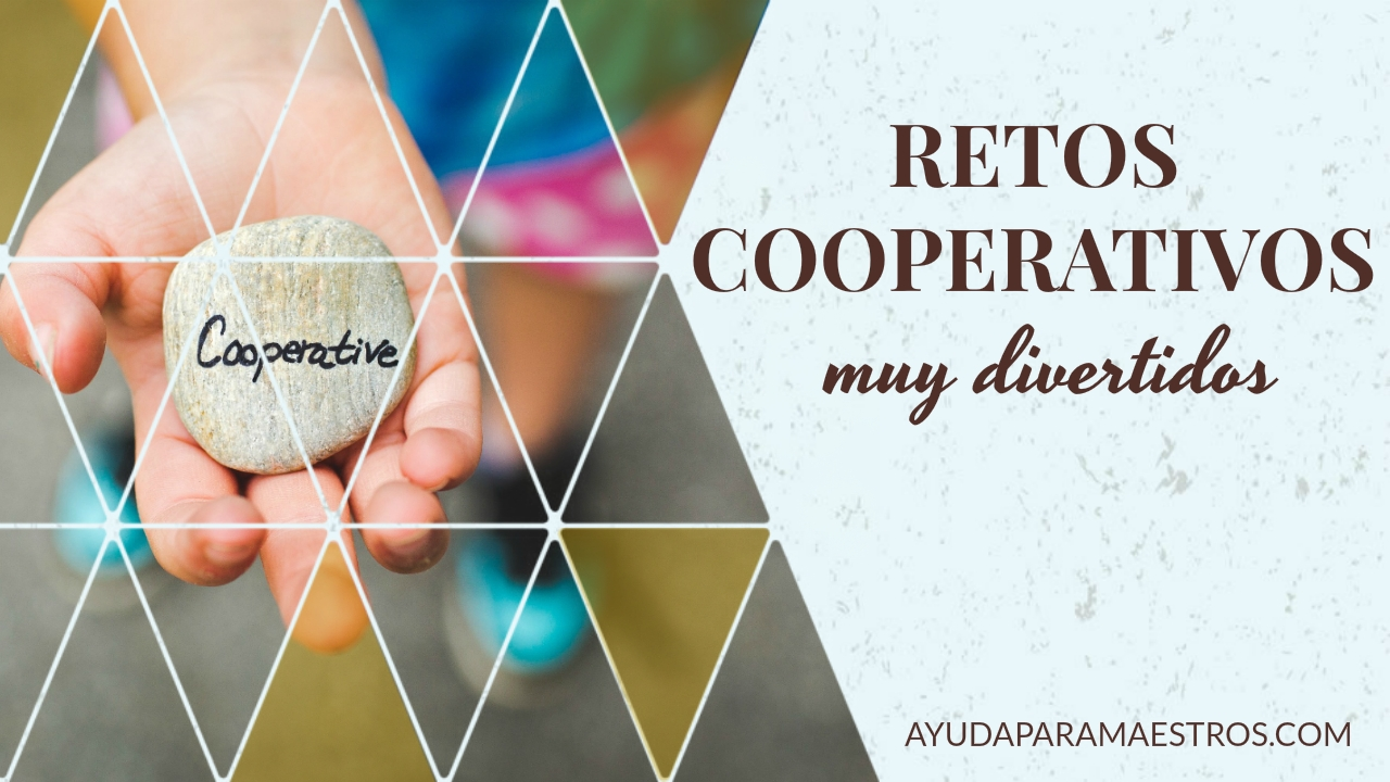 Ayuda Para Maestros 6 Retos Cooperativos Muy Divertidos