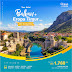 Paket Tour Halal Eropa Timur + Balkan Cheria Holiday