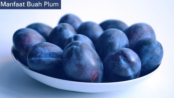 Manfaat Buah Plum untuk Diet dan Kesehatan Tubuh