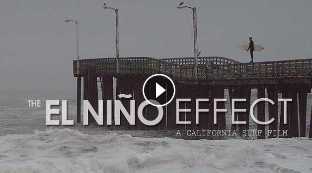 The El Niño Effect a California Surf Film