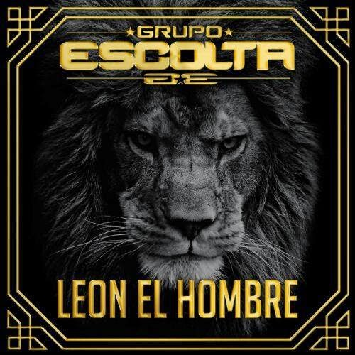 Grupo Escolta - León El Hombre (Disco 2014)