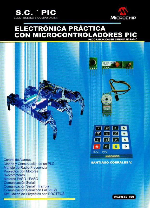 Electrónica practica con microcontroladores PIC – Santiago Corrales V.