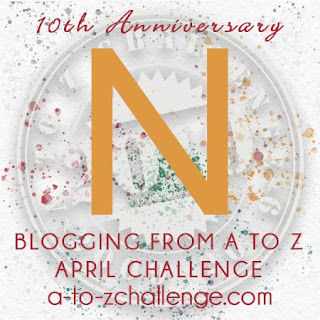 #AtoZChallenge 2019 Tenth Anniversary blogging from A to Z challenge letter N