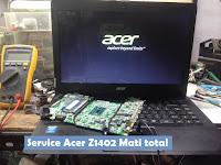 Cara Memperbaiki Laptop Acer 14 Z1402 Tidak Bisa Hidup atau Mati Total