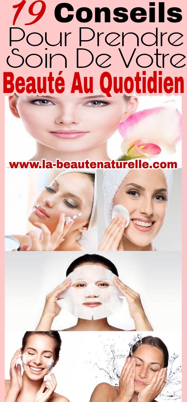 19 Conseils pour prendre soin de votre beauté au quotidien