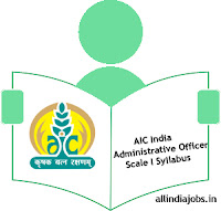 AIC India Administrative Officer Scale I Syllabus
