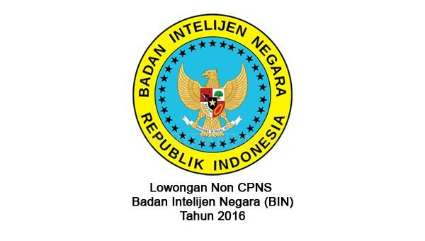 BADAN INTELIJEN NEGARA (BIN) : STAFF ANALIS DAN STAFF AGEN MUDA - NON PNS, INDONESIA