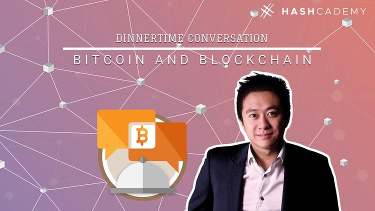 Dinnertime Conversation on Bitcoin and Blockchain