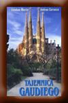 http://www.turystykaliteracka.com.pl/2015/08/tajemnica-gaudiego-andreu-carranza.html