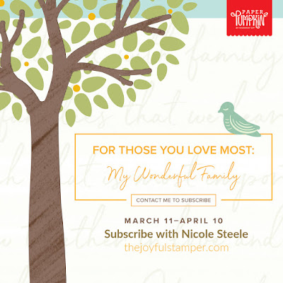 April 2020 Paper Pumpkin monthly stamp kit | My Wonderful Family | Subscribe with Nicole Steele by April 10