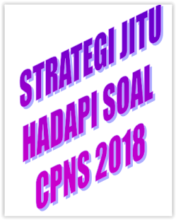 Strategi Jitu hadapi soal CPNS 2018
