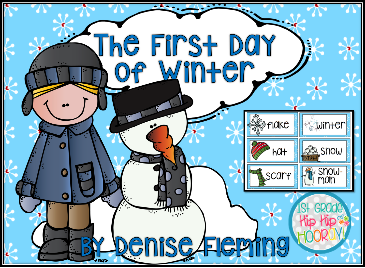 1st Grade Hip Hip Hooray!: The First Day Of Winter