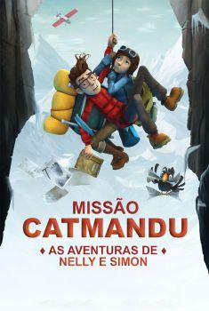 Missão Catmandu: As Aventuras de Nelly e Simon Torrent - BluRay 720p/1080p Dual Áudio
