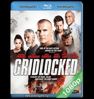 GRIDLOCKED (2015) FULL 1080P HD MKV ESPAÑOL LATINO
