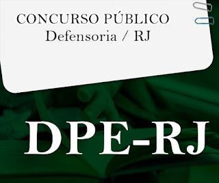 Edital DPE RJ abre inscrição de concurso -  Defensoria / RJ 2019