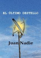 https://relatosdejuannadie.blogspot.com.es/2017/03/el-ultimo-destello-microrrelato.html