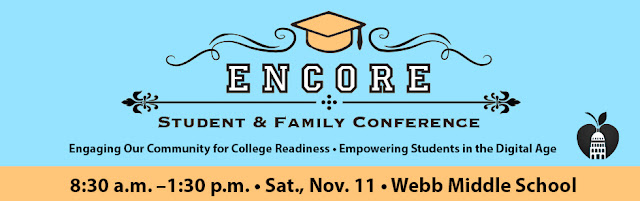 Webb Middle School is hosting its annual ENCORE conference: Empowering Students in the Digital Age on 11/11/2017 from 8:30 a.m. - 1:30 p.m..