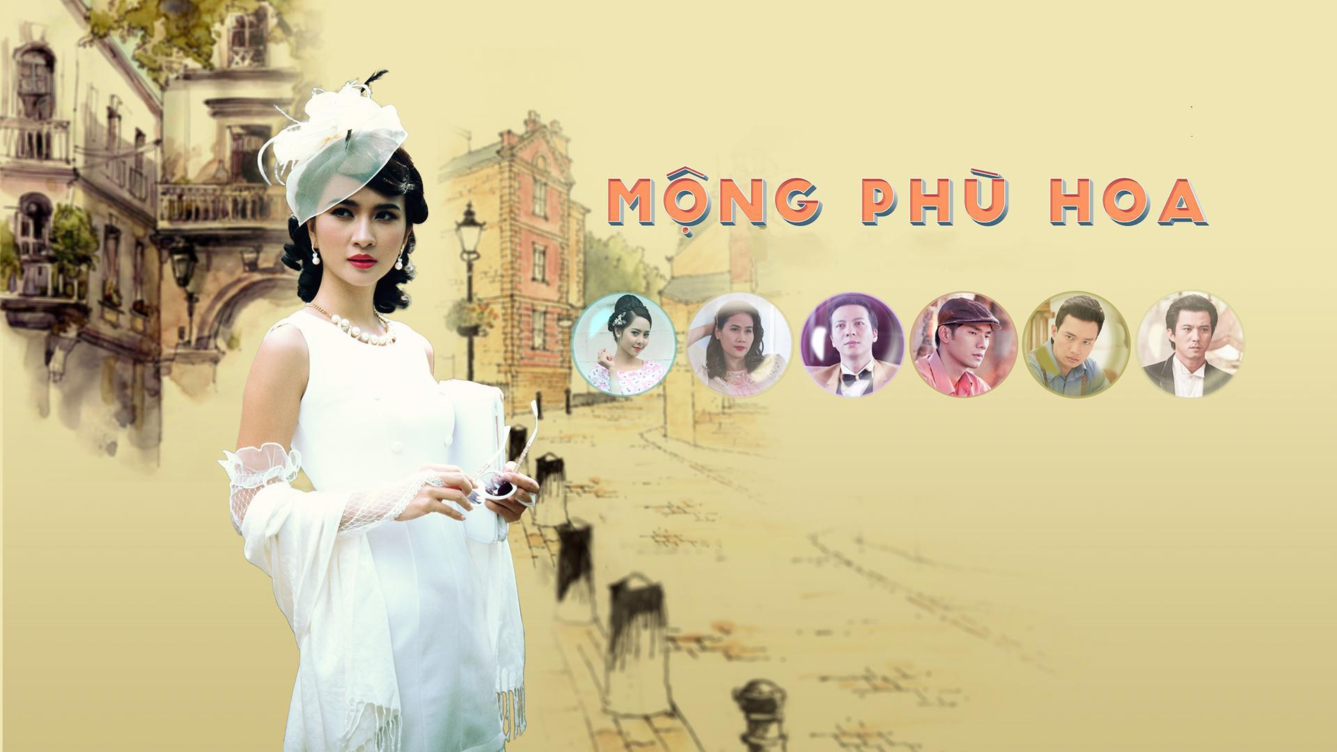 Mộng Phù Hoa - VTV3 (2018)