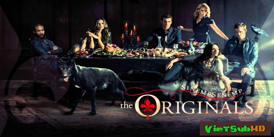 Phim Gia Đình Thủy Tổ (ma Cà Rồng Nguyên Thủy) - Phần 3 Hoàn Tất (22/22) VietSub HD | The Originals (season 3) 2015