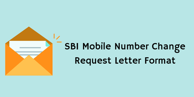 Sbi mobile number change request letter format letter format sample letter format spiritdancerdesigns Images