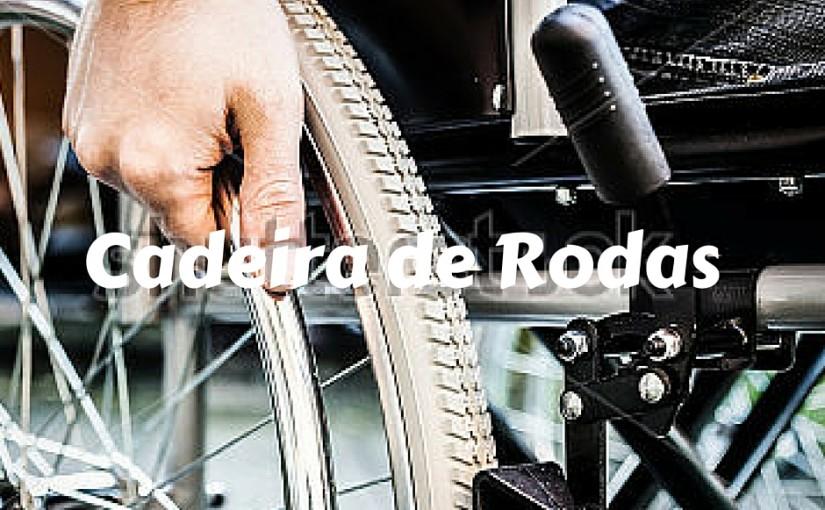 CADEIRA DE RODAS GRÁTIS: MOTORIZADA, MONOBLOCO E DE BANHO. GUIA COMPLETO!!!