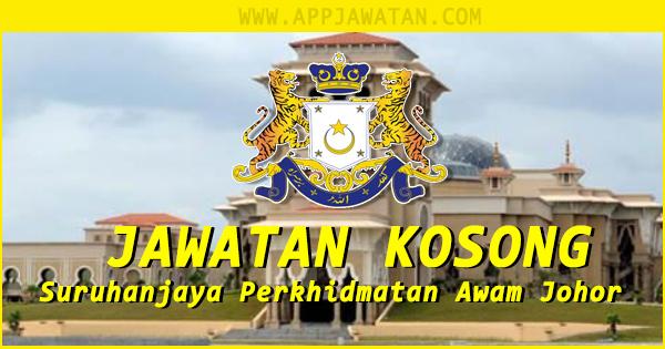 Jawatan Kosong kerajaaan iaitu di Suruhanjaya Perkhidmatan Awam Johor