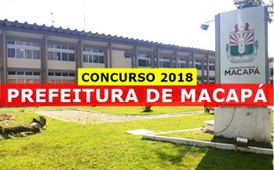 Concurso Prefeitura de Macapá AP 2018