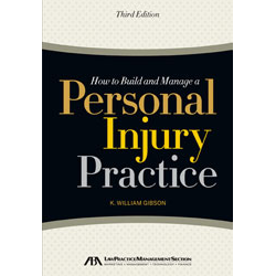 How to Build and Manage a Personal Injury Practice book cover