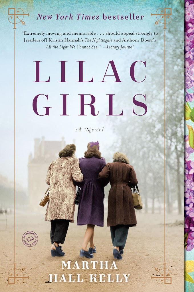 [Free Download] PDF eBook and Read Online Lilac Girls By Martha Hall Kelly