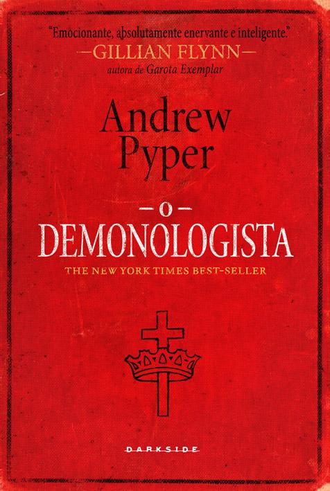 O DEMONOLOGISTA imagens e Entrevista com Andrew Pyper
