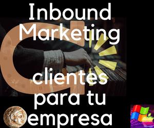 Marketing inbound: Cómo hago crecer mi empresa?
