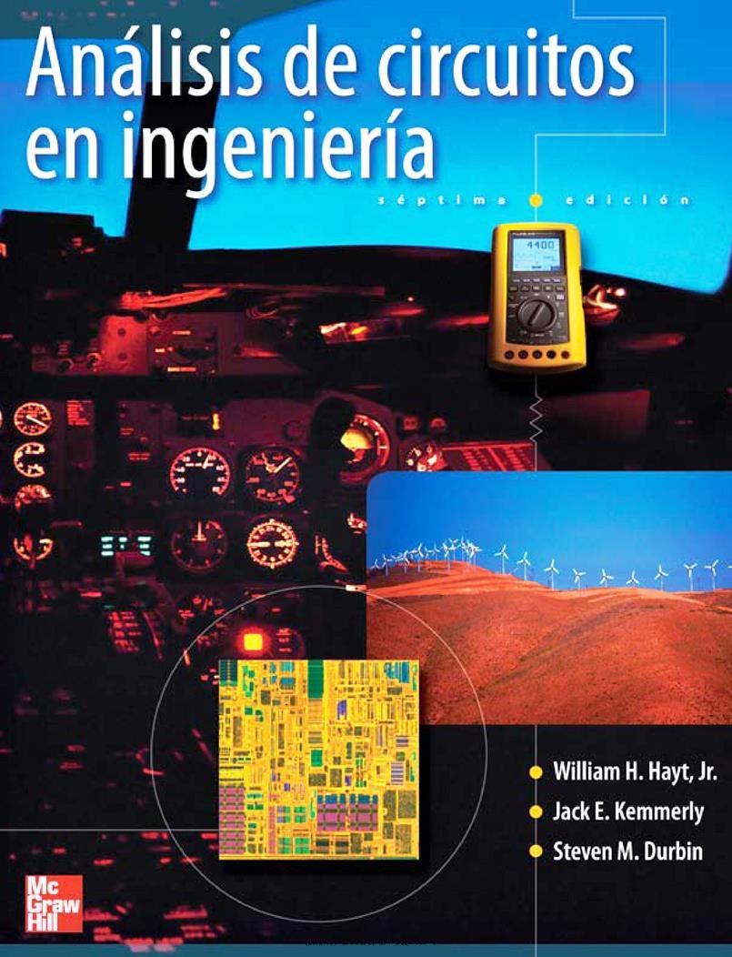 Análisis de circuitos en ingeniería, 7ma Edición – Willian H. Hayt