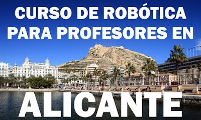 Curso de Robótica Educativa para Profesores en Alicante