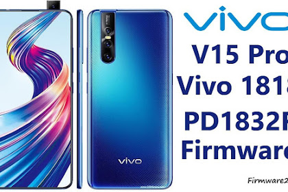 Firmware Vivo V15 Pro (vivo 1818) PD1832F Qualcomm